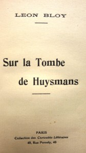 bloy sur la tombe de huysmans 2
